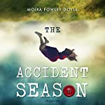 The Accident Season | Moira Fowley-Doyle
