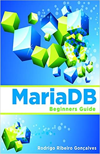 MariaDB: Beginners Guide