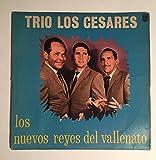 1958-1960? Trio Los Cesares Los Nuevos Reyes Del Vallenato : Phillips Columbian Latin : Octavio Perez Rodolfo Bolanos Ramon Martinez : Comes with a CD Transfer