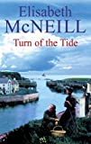 Turn of the Tide, Elisabeth McNeill, 0727864564