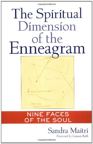 Pdf The Spiritual Dimension Of The Enneagram Nine Faces Of The Soul