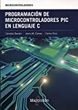 img - for Programaci n de Microcontroladores PIC en Lenguaje C book / textbook / text book