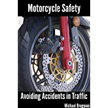 Motorcycle Safety: Avoiding Accidents in Traffic