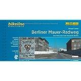 Berliner Mauer-Radweg. Radtourenbuch 1:20 000, GPS-TRacks-Download, reiß/wetterfest (Bikeline Radtourenbücher)
