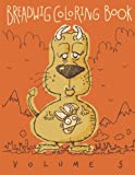 img - for Breadwig Coloring Book Volume 5 (Breadwig Coloring Books) (Volume 6) book / textbook / text book