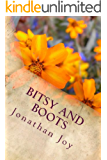 Bitsy and Boots