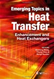 Emerging Topics in Heat Transfer, Q. Wang, Y. Chen, B. Sunden, 1845648188