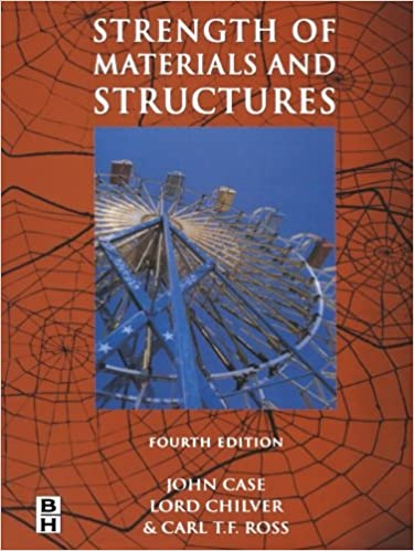 Strength of Materials and Structures, Fourth Edition