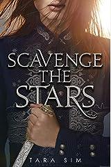 Scavenge the Stars Hardcover