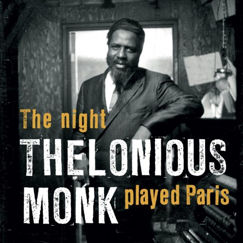 The Night Thelonious Monk Play...