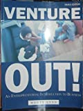 img - for Venture Out! an Entrepreneurial Introduction to Business (Revised Edition) book / textbook / text book