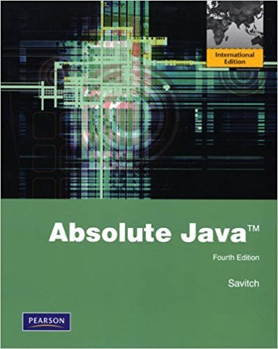 Absolute Java (4th Edition) -