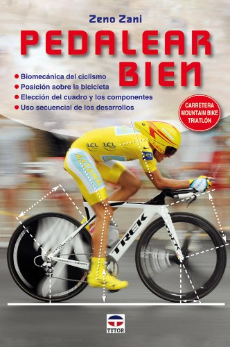 Pedalear Bien / While Pedaling (Spanish Edition)