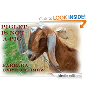 Piglet is Not a Pig: A Picture Book Barbara Bartholomew