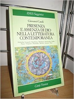Amazon.it: Presenza e assenza di Dio nella letteratura ...