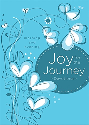 Joy for the Journey: Morning and Evening pdf