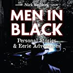 Men in Black: Personal Stories and Eerie Adventures | Nick Redfern