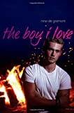 The Boy I Love, Nina de Gramont, 1442480564