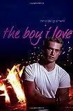 The Boy I Love, Nina de Gramont, 1442480564