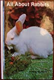 All about Rabbits, Howard H. Hirschhorn, 0876662149
