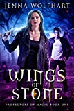 Download Wings of Stone (Protectors of Magic Book 1) in PDF ePUB Free Online