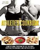 The Athlete's Cookbook, Brett Stewart and Corey Irwin, 1612432301