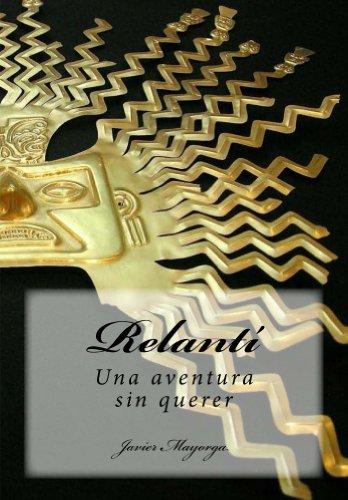 Una aventura sin querer (Relantí nº 1) (Spanish Edition)