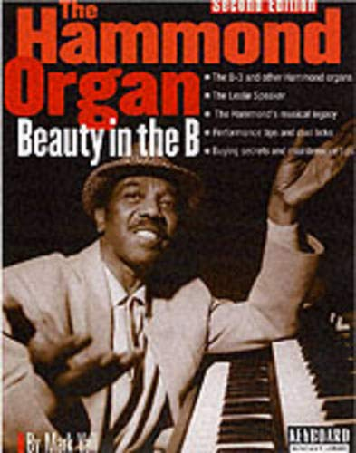 - The Hammond Organ: Beauty in the B (Keyboard Musician's Library)