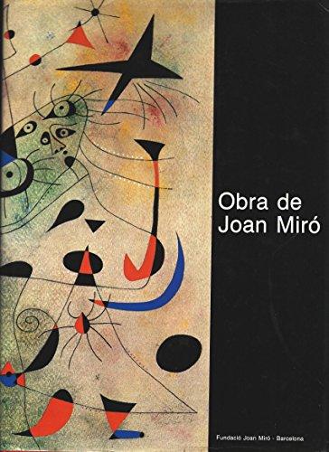 Obra de Joan Miro: Dibuixos, pintura, escultura, ceramica, (Obra Joan Miro)