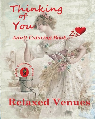 Thinking of You: Adult Coloring Book (Volume 8)
