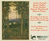 Recordings of The Society for the Preservation of the American Musical Heritage, Royal Philharmonic Orchestra, Karl Krueger, conductor
