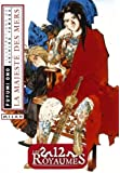 12 Royaumes (les) - Livre 3 - La majesté des mers