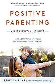 Book Cover: Positive Parenting: An Essential Guide