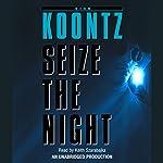 Seize the Night | Dean Koontz