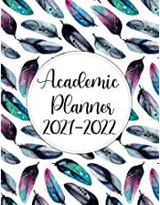 Academic Planner 2021-2022: July 2021- June 2022 Starting in July / Weekly and Monthly School Year Calendar Agenda Schedule Organizer   School & College Student Planner 2021-2022 (Pretty Stylish Colorful Feathers Cover)