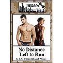 No Distance Left to Run (Wilde's Book 6)