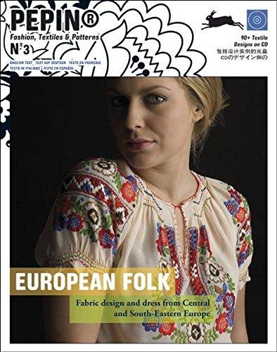 European Folk (Pepin Fashion, Textiles & Patterns) (Folk Costume German)