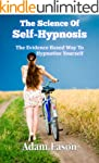 The Science Of Self-Hypnosis: The Evi...