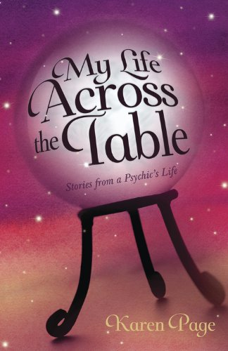 My Life Across the Table: Stories from a Psychic's Life