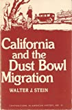 California and the Dust Bowl Migration, Walter J. Stein, 0837172292