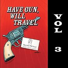 Have Gun - Will Travel, Vol. 3 Radio/TV Program
