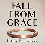 Fall from Grace | Libby Sternberg