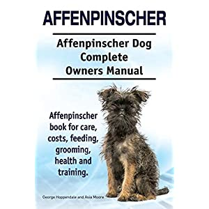 Affenpinscher. Affenpinscher Dog Complete Owners Manual. Affenpinscher book for care, costs, feeding, grooming, health and training. 23