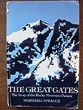 The Great Gates, Marshall Sprague, 0803291191