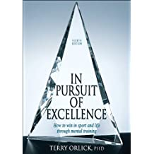 In Pursuit of Excellence - 4th Edition