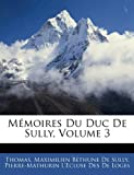 Mémoires du Duc de Sully, Thomas and Maximilien Béthune De Sully, 1144142857
