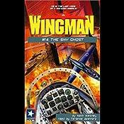 Wingman #14: The Sky Ghost | Mack Maloney