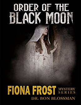 Fiona Frost: Order of the Black Moon