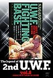 The Legend of 2nd U.W.F. vol.8 1989.9.7長野&9.30-10.1後楽園 [DVD]