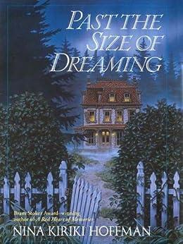 Past the Size of Dreaming by [Hoffman, Nina Kiriki]